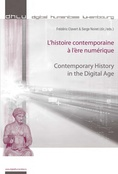 """Contemporary history in the digital age"" / ""L'histoire contemporaine à l'ère numérique"" - Couverture."