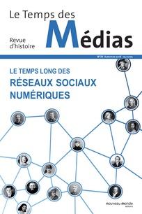 Couverture du numéro 31 du Temps des Médias autour des réseaux sociaux numériques